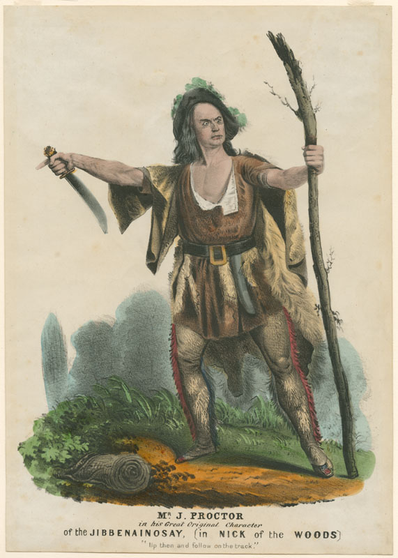 Mr. J. Proctor in his Great Original Character of The Jibbenainosay (in Nick of the Woods). Lithograph with original hand color. (New York, ca. 1856).