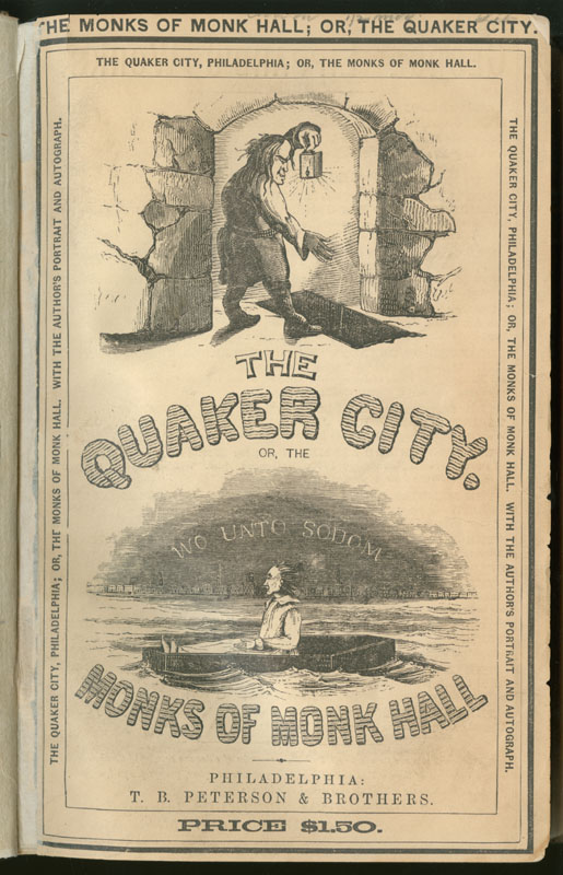 an analysis of the quaker city by george lippard George lippard's novel the quaker city or, the monks of monk hall—published  in 1845 and selling over 60,000 copies in the first year.