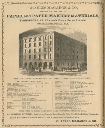 """""""Charles Magarge & Co., Wholesale Dealers in Paper, and Paper Makers' Materials, Warehouse, 30, 32 and 34 South Sixth Street, Philadelphia, Pa."""" in Printers' Circular (March 1871)."""
