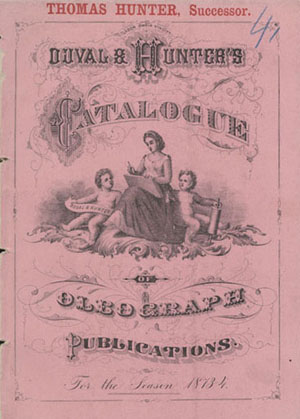 Duval & Hunter's Catalogue of Oleograph Publications. For the Season 1873-4 (Philadelphia, 1873). Courtesy of Graphic Arts Division, National Museum of American History, Smithsonian Institution.