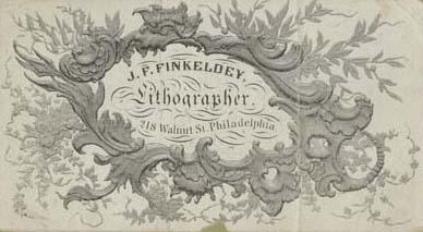 J. F. Finkeldey , Lithographer, 218 Walnut St. Philadelphia (Philadelphia, ca. 1863). Lithograph trade card. Courtesy of Jeremy Finkeldey.