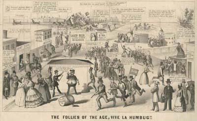 The Follies of the Age, Vive La Humbug!! ([Philadelphia, 1855]). Crayon lithograph.
