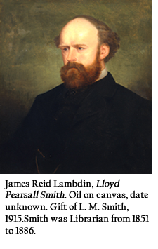 James Reid Lambdin, Lloyd Pearsall Smith. Oil on canvas, date unknown. Gift of L. M. Smith, 1915.Smith was Librarian from 1851 to 1886.