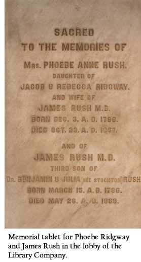Memorial tablet for Phoebe Ridgway and James Rush in the lobby of the Library Company