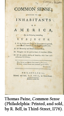 Thomas Paine, Common Sense (Philadelphia: Printed, and sold, by R. Bell, in Third-Street, 1776).
