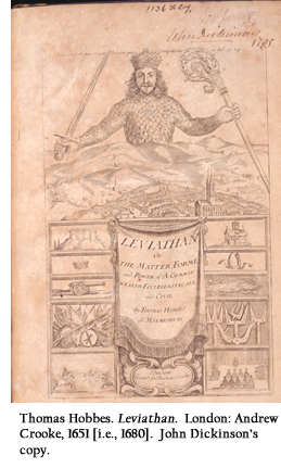 Thomas Hobbes. Leviathan.  London: Andrew Crooke, 1651 [i.e., 1680].  John Dickinson's copy.