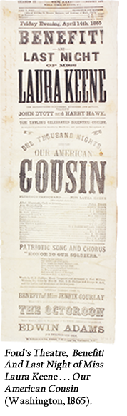 Ford's Theatre, Benefit! And Last Night of Miss Laura Keene . . . Our American Cousin (Washington, 1865).
