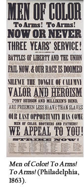 Men of Color! To Arms! To Arms! (Philadelphia, 1863).
